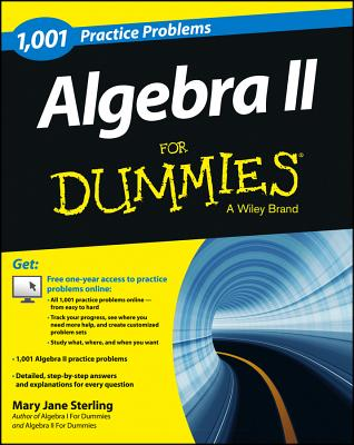 1,001 Algebra II Practice Problems for Dummies