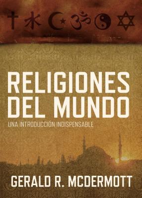 Religiones del Mundo  World Religions: Una In