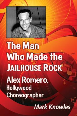 The Man Who Made the Jailhouse Rock: Alex Rom