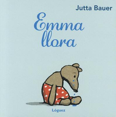Emma Llora / Emma Cries