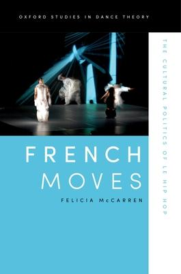 French Moves: The Cultural Politics of le hip