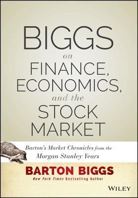 Biggs on Finance Economics and the Stock Mark