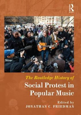 The Routledge History of Social Protest in Po