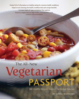 The All~New Vegetarian Passport: 350 Healthy