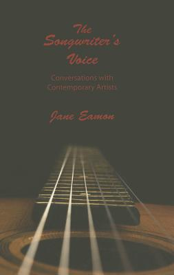 The Songwriter's Voice: Conversations With Co