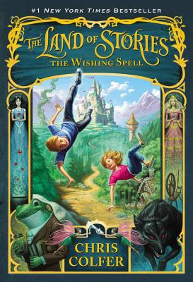 The Land of Stories: the Wishing Spell: The W