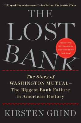 The Lost Bank: The Story of Washington Mutual
