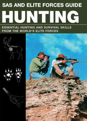 SAS and Elite Forces Guide Hunting: Essential