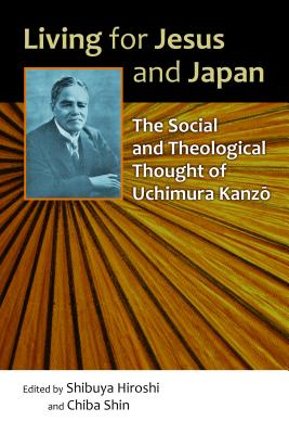 Living for Jesus and Japan: The Social and Th