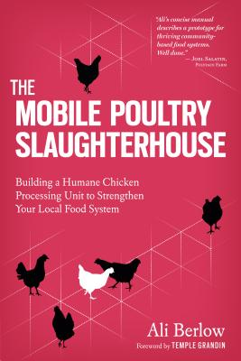 The Mobile Poultry Slaughterhouse: Building a