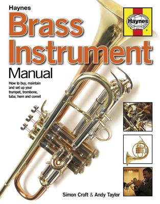 Brass Instrument Manual: How to buy maintain