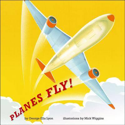 Planes Fly!