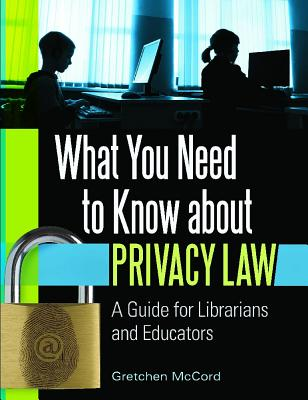 What You Need to Know About Privacy Law: A Gu