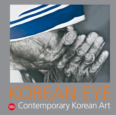 Korean Eye 2: Contemporary Korean Art