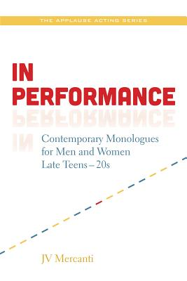 In Performance: Contemporary Monologues for M