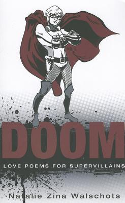 Doom: Love Poems for Supervillians