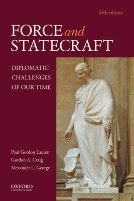 Force and Statecraft: Diplomatic Challenges o