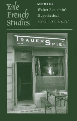 Walter Benjamin's Hypothetical French Trauers
