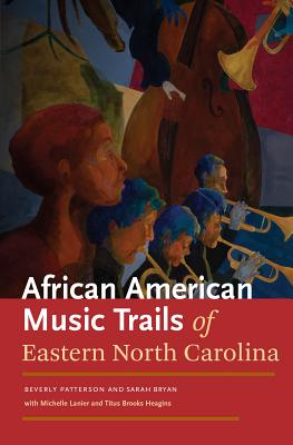 African American Music Trails of Eastern Nort