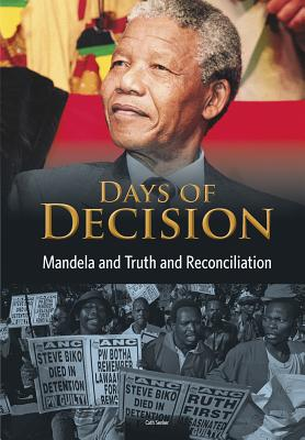 Days of Decision: Mandela and Truth and Recon