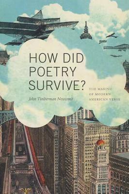 How Did Poetry Survive : The Making of Modern