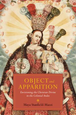 Object and Apparition: Envisioning the Christ