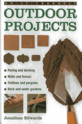 Do~It~Yourself Outdoor Projects