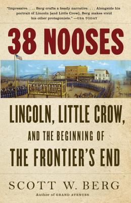 38 Nooses: Lincoln Little Crow and the Beginn