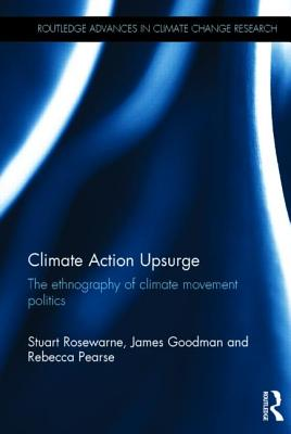 Climate Action Upsurge: The Ethnography of Climate Movement Politics