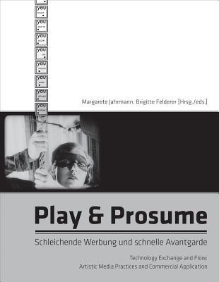 Play   Prosume: Schleichende Werbung Und Schn