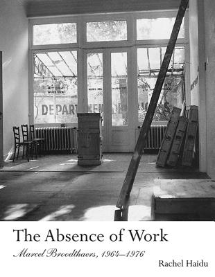The Absence of Work: Marcel Broodthaers 1964~