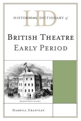 Historical Dictionary of British Theatre: Ear