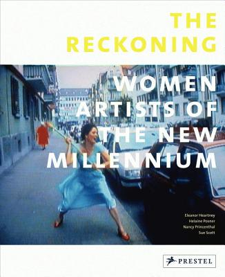 The Reckoning: Women Artists of the New Mille