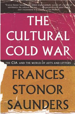 The Cultural Cold War: The CIA and the World