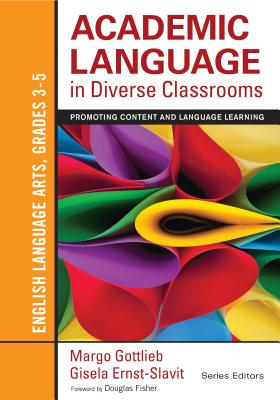 Academic Language in Diverse Classrooms: Engl