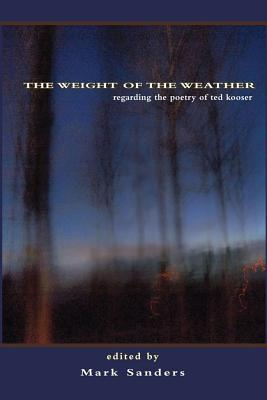 Weight of the Weather: Regarding the Poetry o