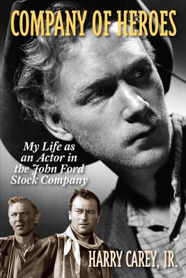 Company of Heroes: My Life as an Actor in the