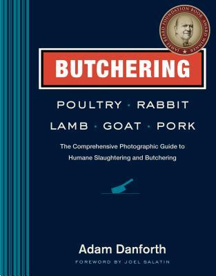 Butchering Poultry Rabbit Lamb Goat and Pork: