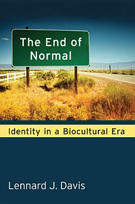 The End of Normal: Identity in a Biocultural