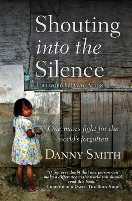 Shouting into the Silence: One man's fight fo