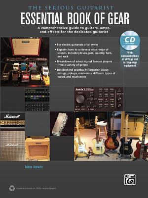 The Serious Guitarist: Essential Book of Gear