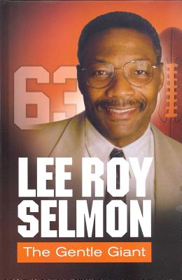 Lee Roy Selmon: The Gentle Giant: Personal Tr
