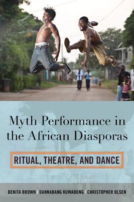 Myth Performance in the African Diasporas: Ri