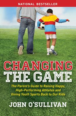 Changing the Game: The Parent's Guide to Rais