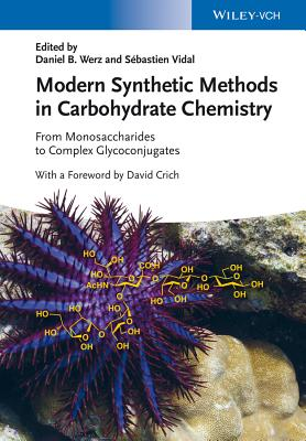 Modern Synthetic Methods in Carbohydrate Chem