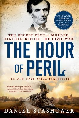The Hour of Peril: The Secret Plot to Murder