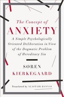 The Concept of Anxiety: A Simple Psychologica