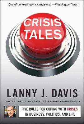 Crisis Tales: Five Rules for Coping With Cris