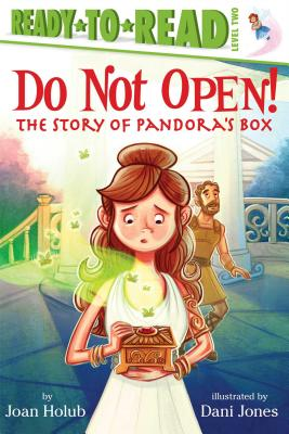 Do Not Open^!: The Story of Pandora's Box