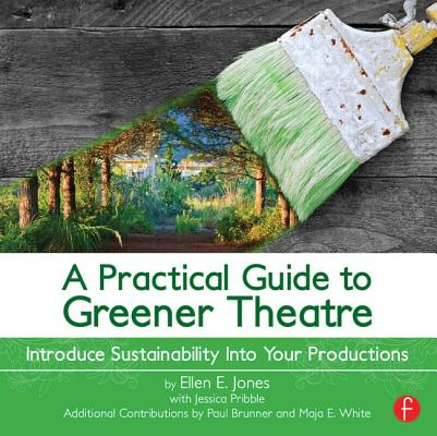 A Practical Guide to Greener Theatre: Introdu